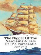 The Nigger Of The Narcissus A Tale Of The Forecastle