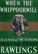 When the Whippoorwill