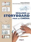 Réaliser un storyboard pour le cinéma