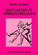 Douloureux apprentissages