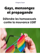 Gays, mensonges et propagande