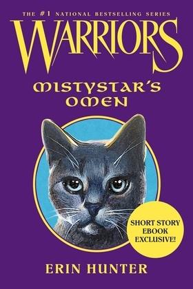Warriors: Mistystar's Omen