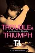 Trouble &amp; Triumph