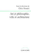 Art et philosophie, ville et architecture