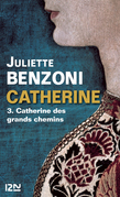 Catherine des grands chemins