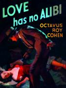 Love Has No Alibi