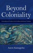 Beyond Coloniality