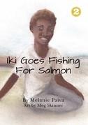 Iki Goes Fishing for Salmon
