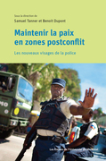 Maintenir la paix en zones postconflit