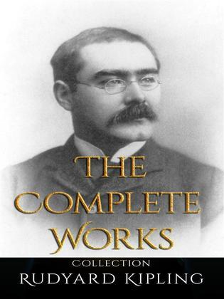 Rudyard Kipling: The Complete Works
