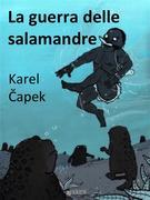 La guerra delle salamandre