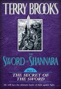 The Sword of Shannara: The Secret of the Sword: The Secret of the Sword