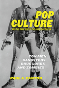 Pop Culture and the Dark Side of the American Dream
