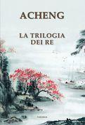 La trilogia dei re