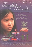 Tangled Threads: A Hmong Girl's Story