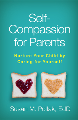 Self-Compassion for Parents
