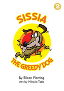 Sissia The Greedy Dog