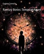 Ramsey Bones: Temporal Agent
