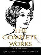 Mrs George de Horne Vaizey: The Complete Works