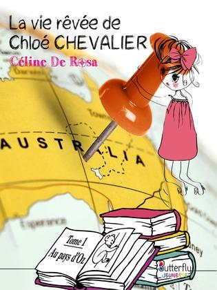 La vie rêvée de Chloé Chevalier