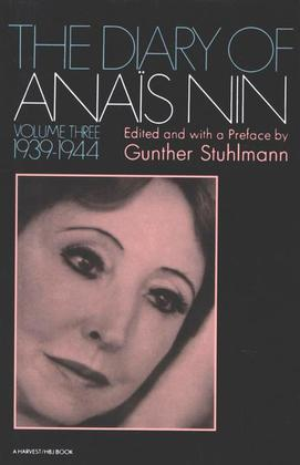 Diary Of Anais Nin Volume 3 1939-1944: Vol. 3 (1939-1944)