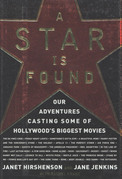 A Star Is Found: Our Adventures Casting Some of Hollywood's Biggest Movies