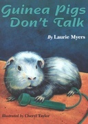 Guinea Pigs Don't Talk