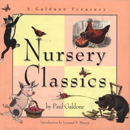 Nursery Classics: A Galdone Treasury
