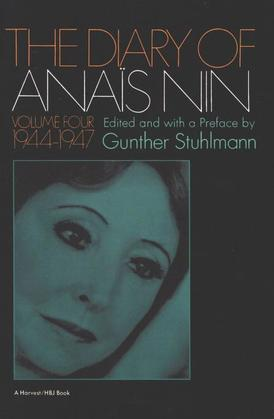 The Diary of Anais Nin Volume 4 1944-1947: Vol. 4 (1944-1947)