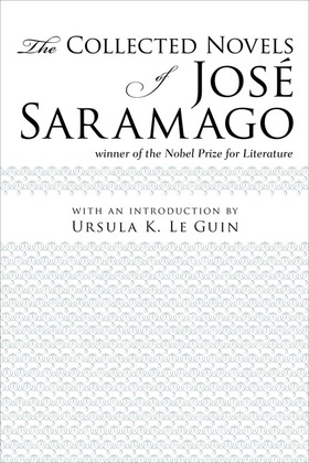 The Collected Novels of Jose Saramago