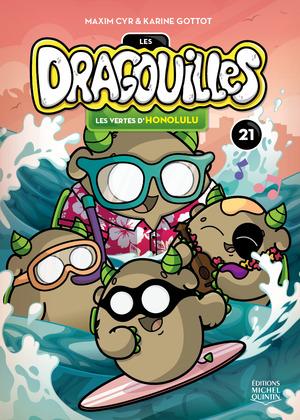 Les dragouilles 21 - Les vertes d'Honolulu