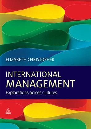 International Management: Explorations Across Cultures