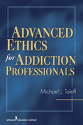 Advanced Ethics for Addiction Professionals