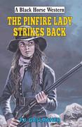 Pinfire Lady Strikes Back