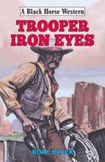 Trooper Iron Eyes
