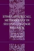 Stimulated Recall Methodology in Second Language Research