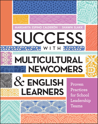 Success with Multicultural Newcomers & English Learners
