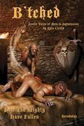 B'tched: Erotic Tales of Men in Submission