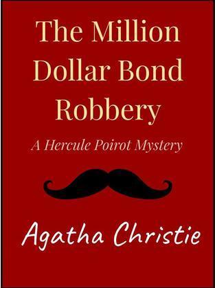 The Million Dollar Bond Robbery