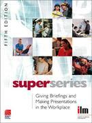 Giving Briefings and Making Presentations in the Workplace Super Series