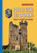 Sous le Signe des Dauphins (contes et légendes du Dauphiné)