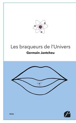 Les braqueurs de l'Univers