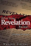What Does Revelation Reveal?: Unlocking the Mystery
