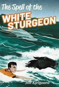 The Spell of the White Sturgeon