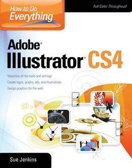 How to Do Everything: Adobe Illustrator CS4