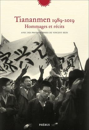 Tiananmen 1989-2019 - Hommages et récits