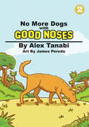 No More Dogs with Good Noses