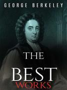 George Berkeley: The Best Works