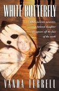 White Butterfly: While parents minister, a beloved daughter disappears off the face of the earth