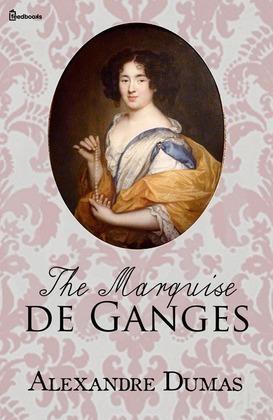 The Marquise de Ganges